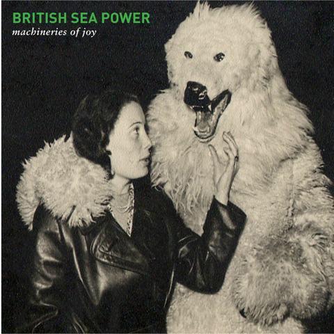 British-Sea-Power–Machineries-of-Joy