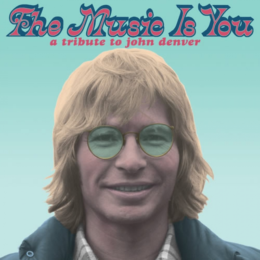 Various-Artists-The-Music-Is-You-A-Tribute-to-John-Denver