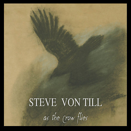 Steve-Von-Till-As-The-Crow-Flies
