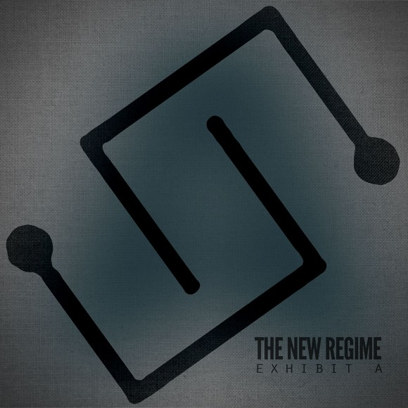 The New Regime - Exhibit A Album Art