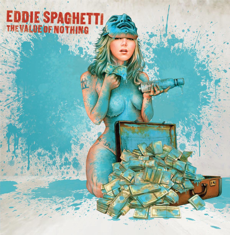 Eddie-Spaghetti-The-Value-of-Nothing