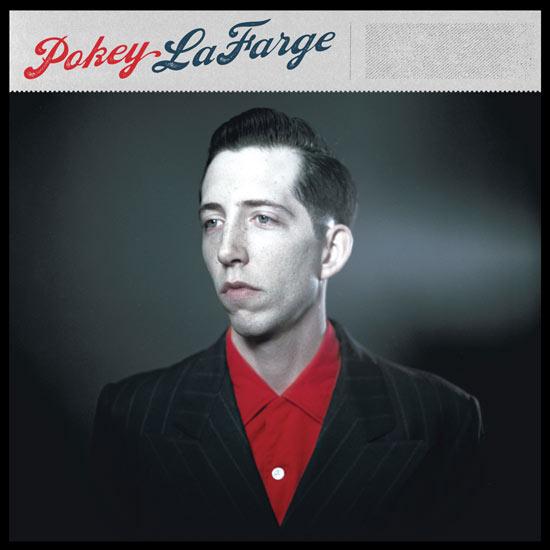 Pokey-LaFarge-Pokey-LaFarge