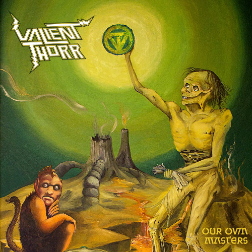 valient-thorr-our-own-master