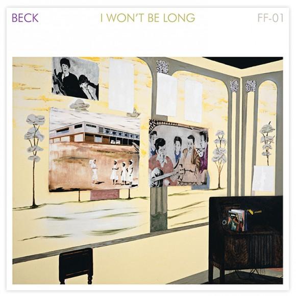 BeckIWontBeLong