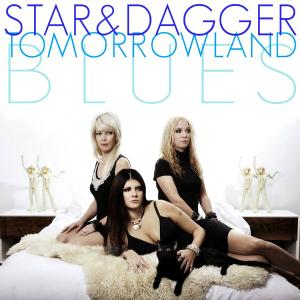 Star-and-Dagger-tomorrowland-blues