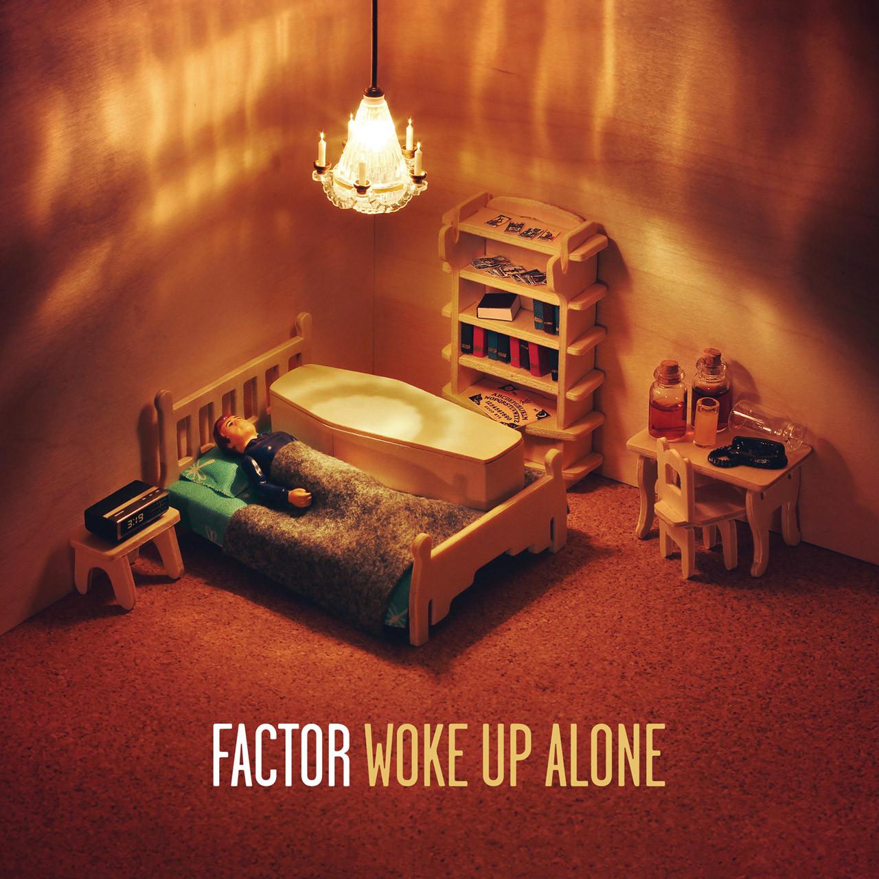 factor-wake-up-alone