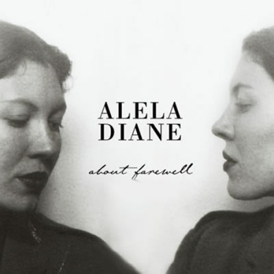 alela-diane-about-farewell