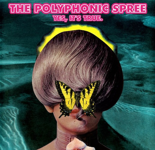 polyphonic-spree-yes-its-true