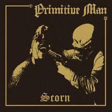 primitive-man-scorn