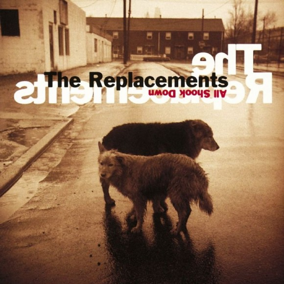replacements-all-shook-down