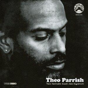 theo-parrish-black-jazz-signature