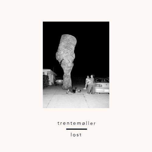 Trentemoller-Lost