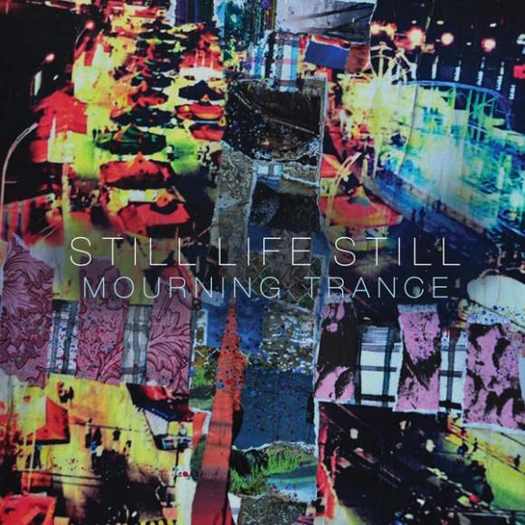 still-life-still-mourning-trance