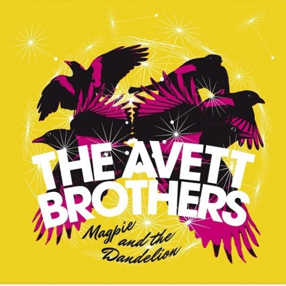 the-avett-brothers-magpie-and-the-dandelion