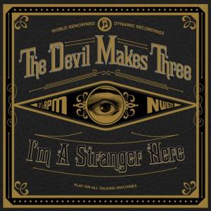 the-devil-makes-three-im-a-stranger-here