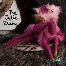 the-julie-ruin-run-fast