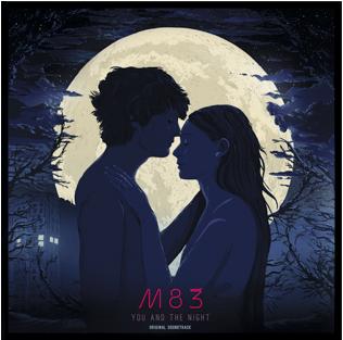 M83_YouAndTheNight