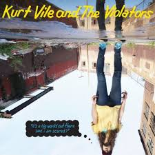 kurt-vile-its-a-big-world-out-there-and-i-am-scared-ep