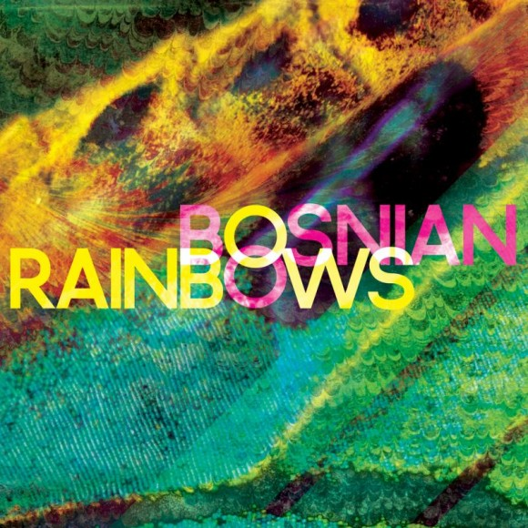 Bosnian-Rainbows-bosnian-rainbows-aoty-2013