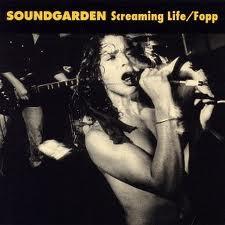 soundgarden-screaming-life-fopp