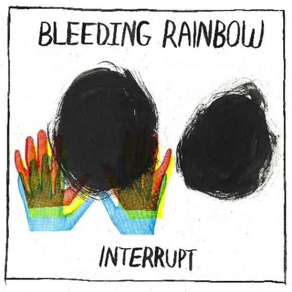 Bleeding-Rainbow-Interrupt