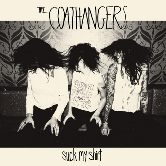 The-Coathangers-Suck-My-Shirt