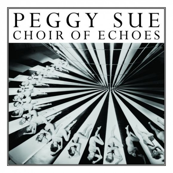 peggy_sue_choir_of_echoes