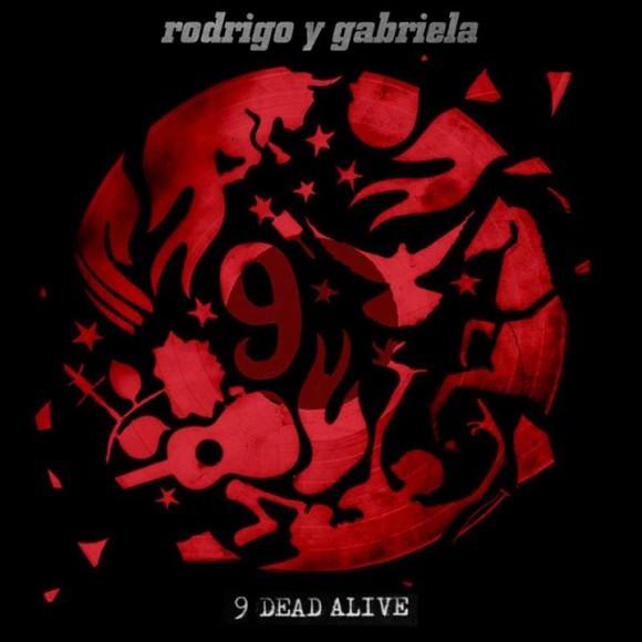 rodrigo-y-gabriela-9-dead-alive
