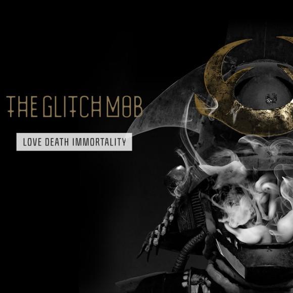 The-Glitch-Mob-Love-Death-Immortality
