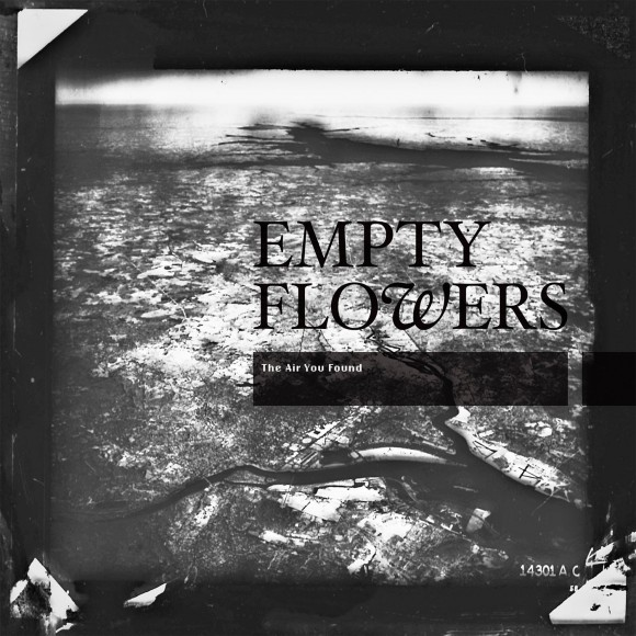 empty-flowers-the-air-you-found