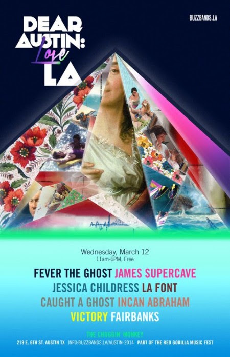 """Buzz Bands LA """"Dear Austin, Love L.A."""" SXSW 2014 Day Party ft. Fever the Ghost"""