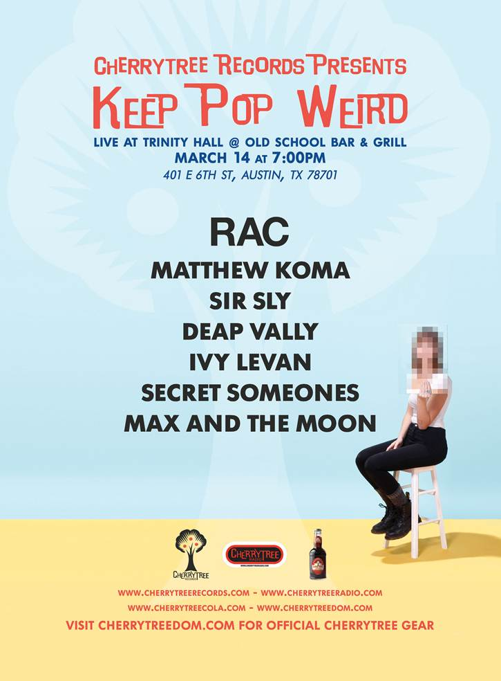 "Cherrytree Records ""Keep Pop Weird"" SXSW 2014 Party ft. RAC, Sir Sly"
