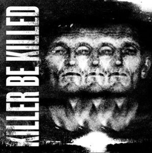 Killer_Be_Killed