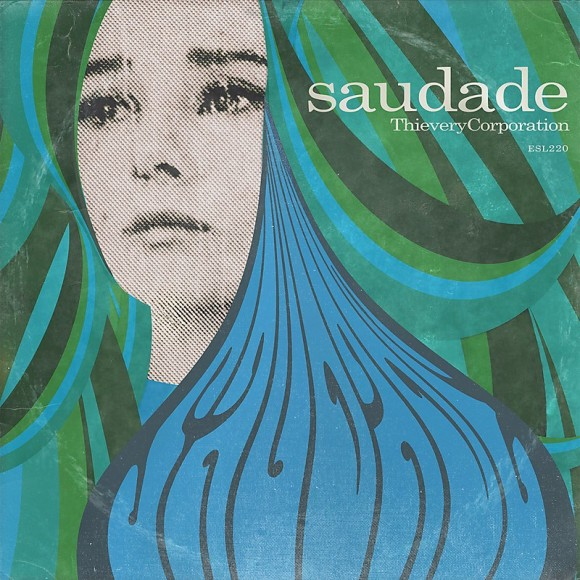 thievery-corporation-saudade