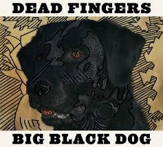 dead-fingers-big-black-dog