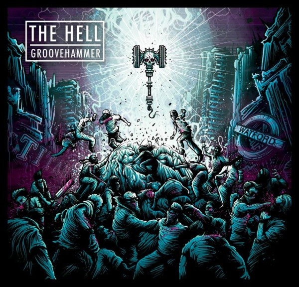 the-hell-groovehammer