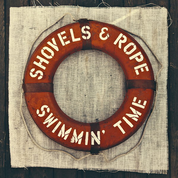 shovels-and-rope-swimmin-time