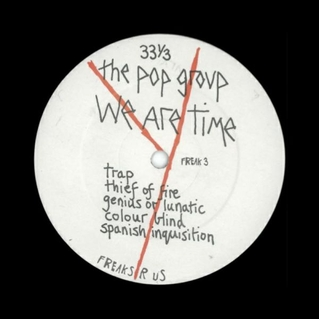 the-pop-group-we-are-time