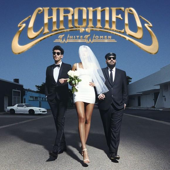 chromeo-white-women