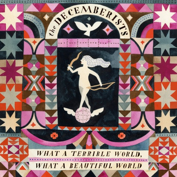 The-Decemberists-What-a-terrible-world-what-a-wonderful-world