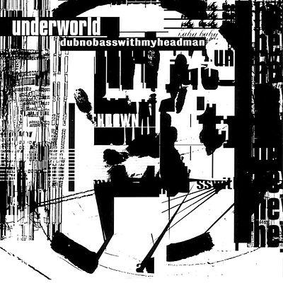 underworld-dubnobasswithmyheadman