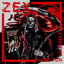 ZEX-Fight For Yourself