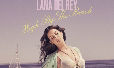 """Lana Del Rey Featured on The Weeknd's New Album and Announces New Single """"High By The Beach"""""""