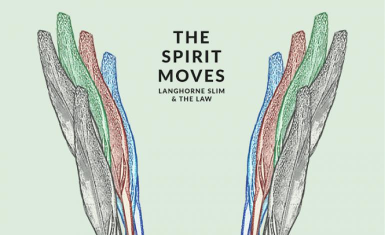 Langhorne Slim & The Law – The Spirit Moves
