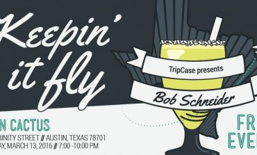 TripCase Keepin' It Fly SXSW 2016 Night Party ft. Bob Schneider