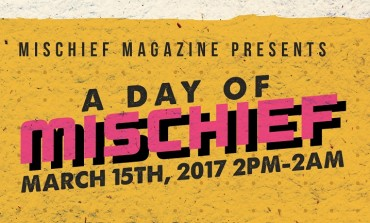 A Day of Mischief SXSW 2017 Party Announced