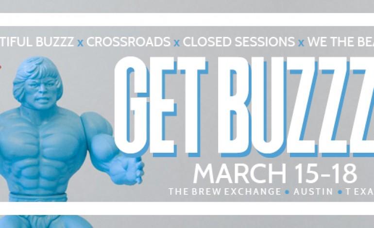 Beautiful Buzzz Presents Get Buzzzed SXSW 2017 Day Parties Announced