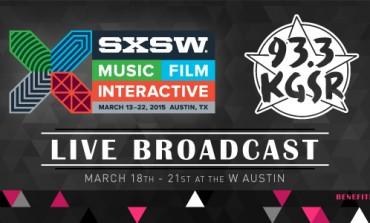 KGSR SXSW 2015 Live Broadcast Announced