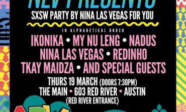 NLVPRESENTS SXSW 2015 Austin Party Weekend Show Announced ft. Tkay Maidza