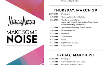 Neiman Marcus Make Some Noise @ SXSW 2015 Announced